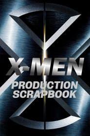 X-Men: Production Scrapbook