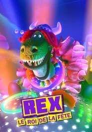 Rex le Roi de la Fête