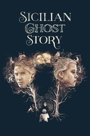 Sicilian Ghost Story Full online