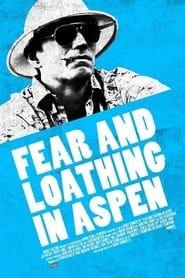 Fear and Loathing in Aspen streaming