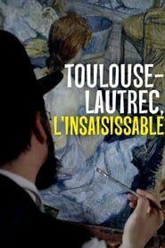 Toulouse-Lautrec, l'insaisissable streaming