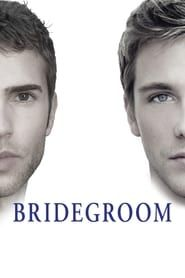 Bridegroom streaming