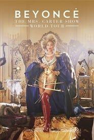 Beyoncé : The Mrs. Carter Show World Tour