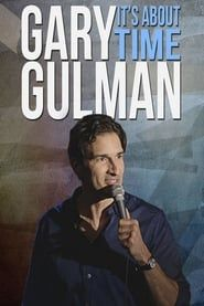 Gary Gulman: It's About Time streaming