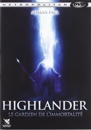 Highlander : Le Gardien de l'immortalité streaming