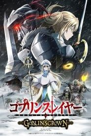 Goblin Slayer: Goblin's Crown 2019