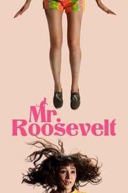 Mr. Roosevelt streaming