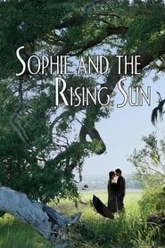 Sophie and the Rising Sun Full online