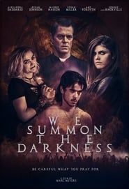 We Summon the Darkness streaming