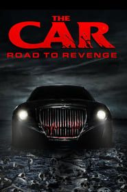 The Car: Road to Revenge 2016