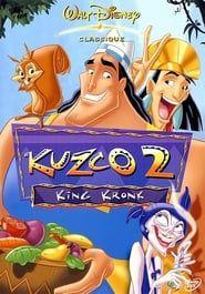 Kuzco 2 : King Kronk