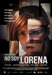 No soy Lorena streaming