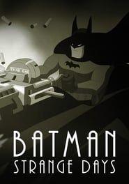 Batman : Strange Days
