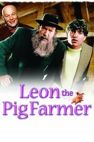 Leon The Pig Farmer streaming