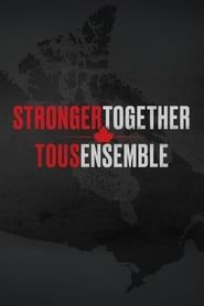 Stronger Together, Tous Ensemble streaming