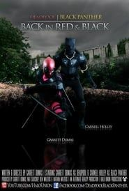 Deadpool & Black Panther: Back in Red & Black streaming