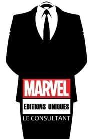 Éditions uniques Marvel : Le Consultant