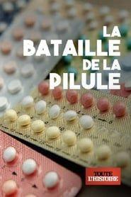 La bataille de la pilule