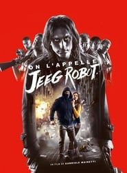On l'appelle Jeeg Robot streaming vf