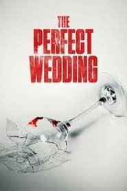 The Perfect Wedding 2015