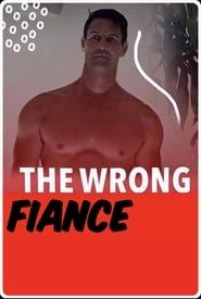 The Wrong Fiancé 2012
