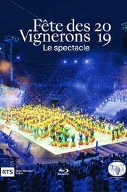 Fête des Vignerons 2019 - Le spectacle