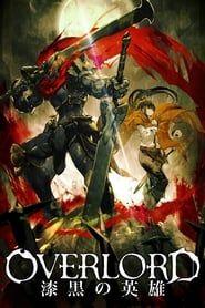 Overlord Film 2 : Shikkoku no senshi streaming