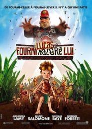 Lucas : Fourmi malgré lui