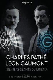 Charles Pathé et Léon Gaumont premiers géants du cinéma streaming
