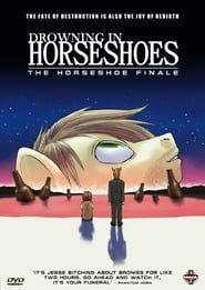 Horseshoe Finale