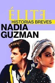 Élite : Histoires courtes - Nadia Guzmán