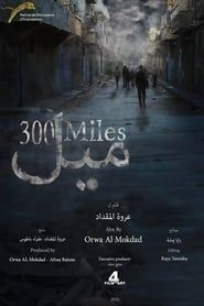 300 Miles streaming