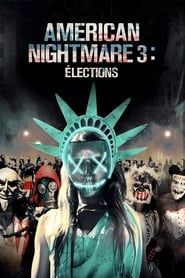 American Nightmare 3: Élections streaming