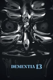 Dementia 13 streaming vf