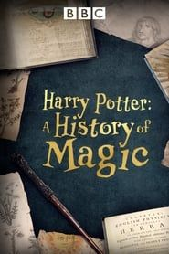 Harry Potter, une histoire de la magie