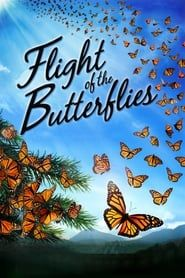 Flight of the Butterflies Full online