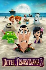 Hotel Transylvania 3: Summer Vacation Full online
