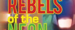 Les Rebelles du dieu néon online