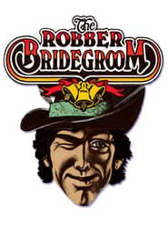 The Robber Bridegroom streaming