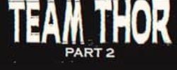 Team Thor: Part 2 online