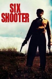 Six Shooter streaming