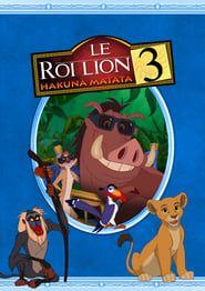 Le Roi lion 3 : Hakuna matata streaming