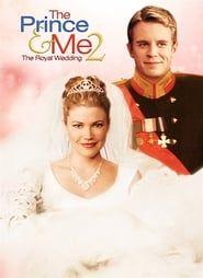 Le Prince et moi 2 : Mariage royal streaming