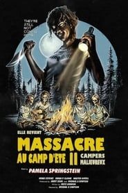 Massacre au camp d'été 2 streaming