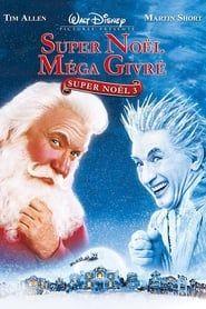 Super Noël 3 : Méga Givré