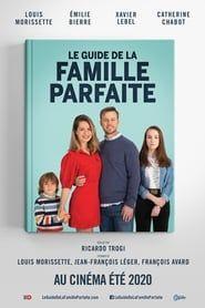 Le guide de la famille parfaite 2021
