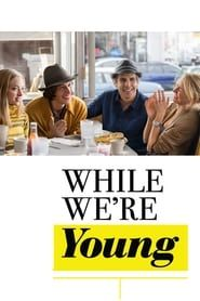While We're Young 2019