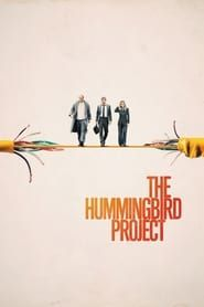 The Hummingbird Project Full online