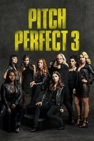 Pitch Perfect 3 Full online