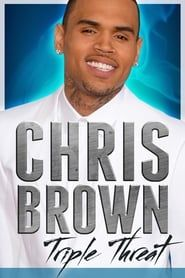 Chris Brown: Triple Threat streaming